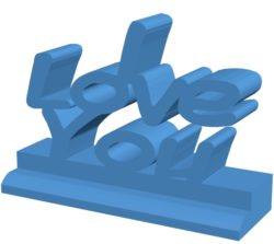 Love you B004112 file stl free download 3D Model for CNC and 3d printer