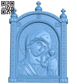 Icon of Our Lady of Kazan A005998 download free stl files 3d model for CNC wood carving